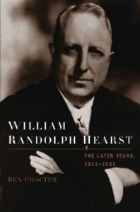 William Randolph Hearst: The Late Years, 1911-1951