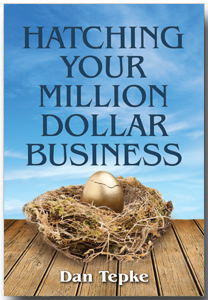 Dan-Tepke-Hatching-Your-Million-Dollar-Business1111