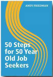 50 Steps for 50 Year Old Job Seekers