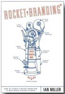 Rocket Branding: How to Launch a Rocket Brand and 20 Real World Success Stories