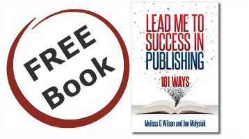 Lead Me To Success in Publishing Free E-Book