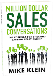 Mike Klein – Million Dollar Sales Conversations