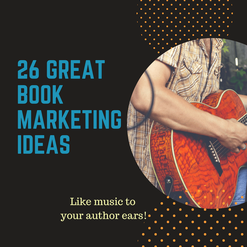 26 Great Book Marketing Ideas
