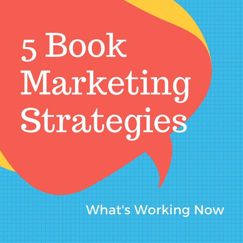 5 Book Marketing Strategies