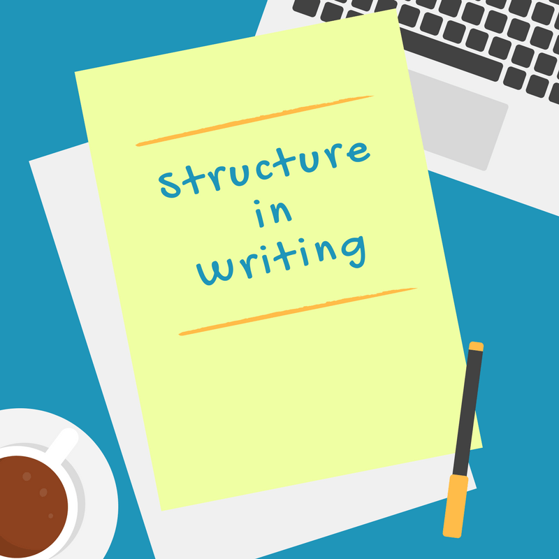 What is Structure in Writing?