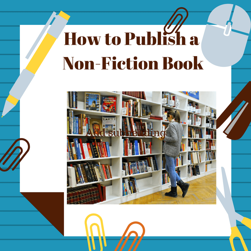How To Publish A Nonfiction Book