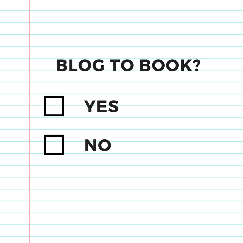 Blog To Book? Yes Or No? The Experts Weigh In