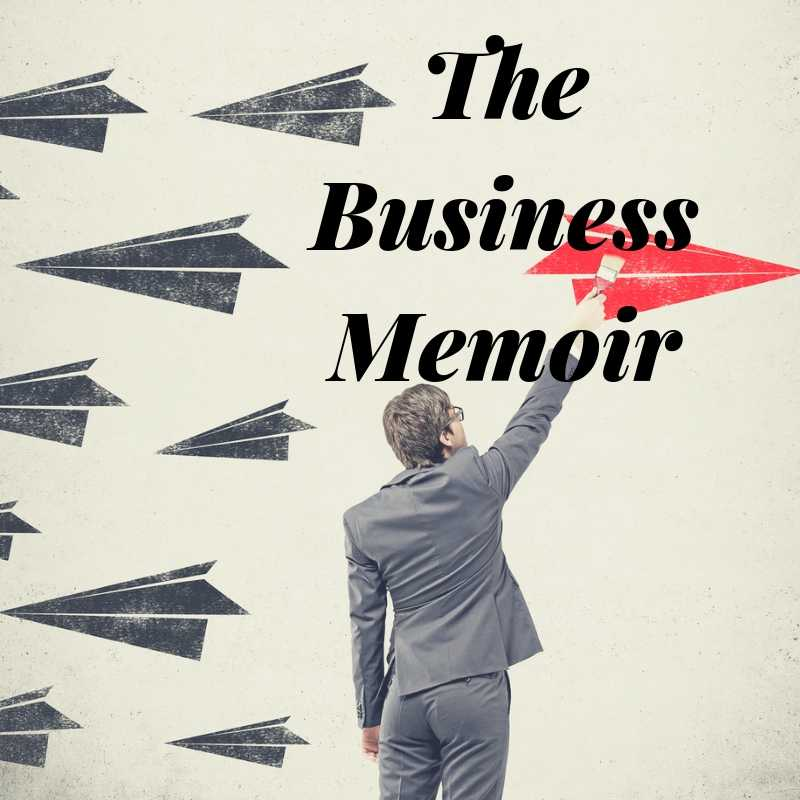 The Art Of The Business Memoir